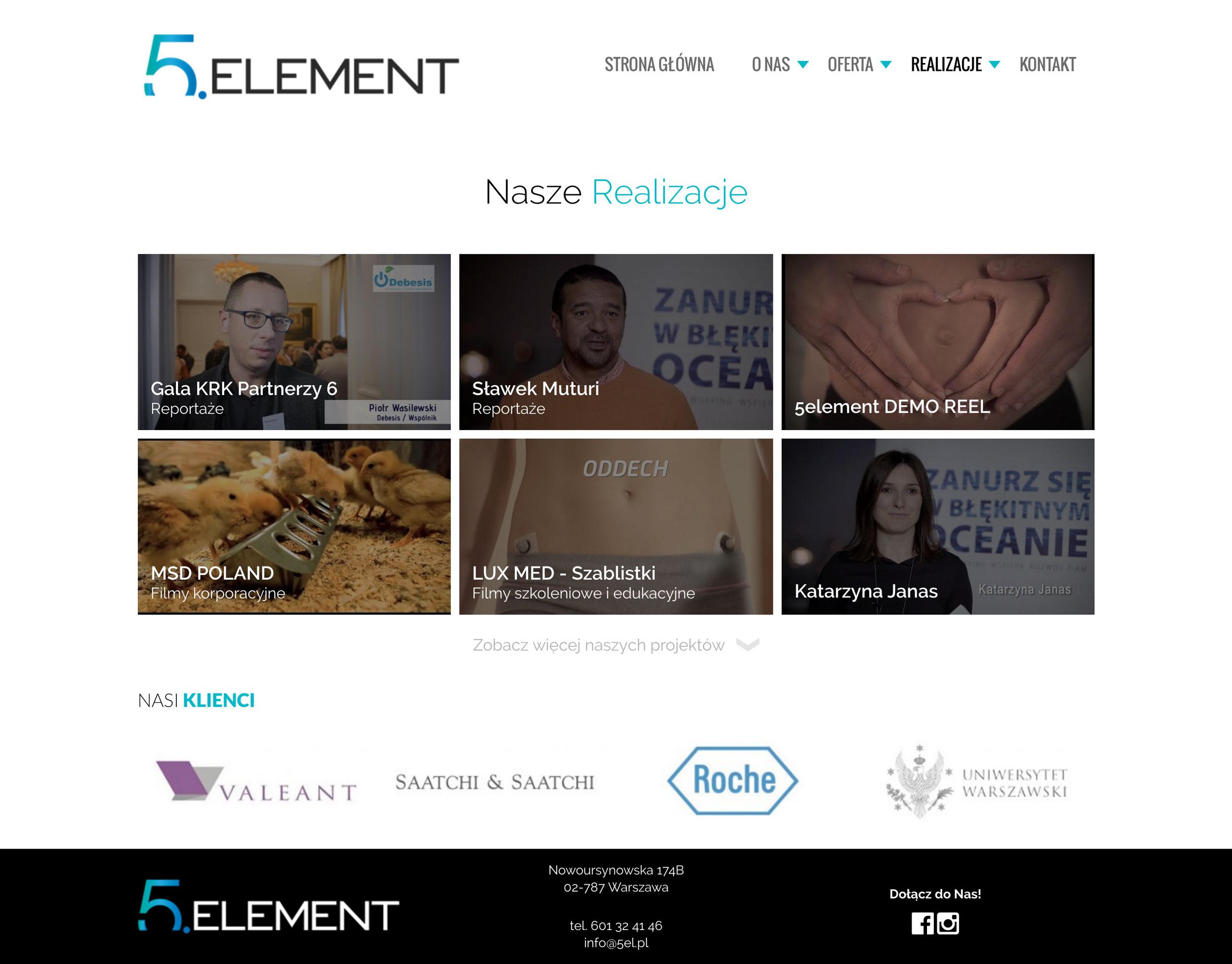 5 Element - Realizacje